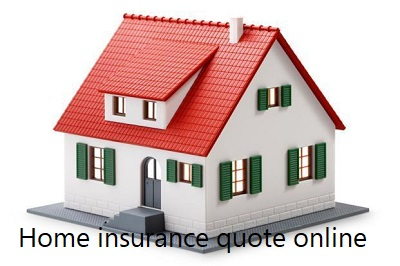 Home insurance quote online